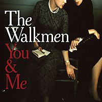 You-&-Me-by-The-Walkmen_219269_full