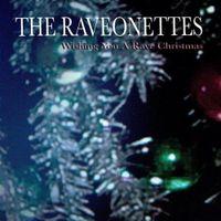 Raveonettes Wishing You a Rave Christmas